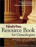 The Family Tree Resource Book for Genealogists