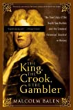 King the Crook, and the Gambler, Malcolm Balen, 0007161786