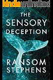 The Sensory Deception