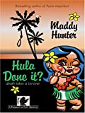 Hula Done It?, Maddy Hunter, 1597221880