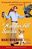 img - for A Man for All Species: The Remarkable Adventures of an Animal Lover and Expert Pet Keeper book / textbook / text book