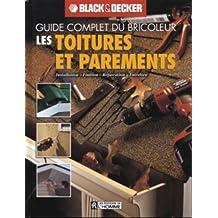 Guide complet toitures et parements: Installation • finition • • réparation • entretien