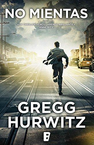 No mientas de Gregg Andrew Hurwitz