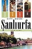 Sanliurfa City Guide, Adem Akinci, 1597842079
