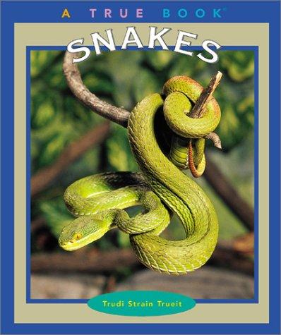 Read Online Snakes (True Books: Animals) PDF