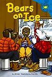 Bears on Ice, Jill Kalz, 1404815775