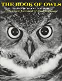 The Book of Owls, Lewis W. Walker, 0292707886