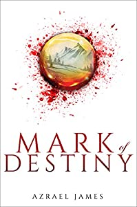 Mark Of Destiny by Azrael James ebook deal