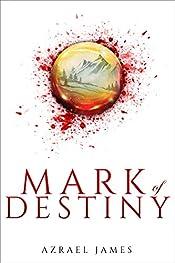 Mark of Destiny: An Epic Fantasy Novel