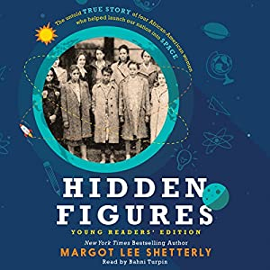 Hidden Figures Young Readers' Edition Audiobook