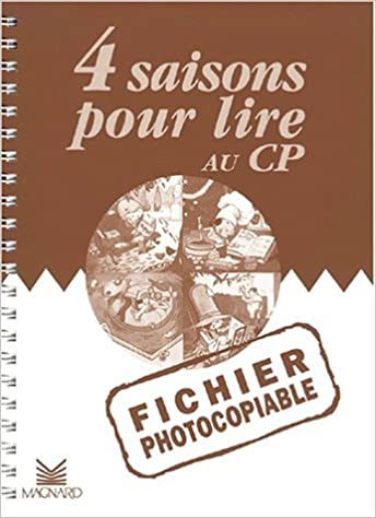 Livre gratuits 4 saisons pour lire au CP : Fichier photocopiable pdf ebook
