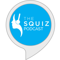 The Squiz Podcast