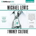 The Money Culture | Michael Lewis