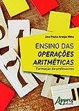Ensino das Opera›es AritmŽticas: Forma‹o de Professores