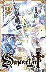 Superior Cross, Tome 2 par Ichtys