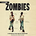 Zombies: A Record of the Year of Infection   Don Roff