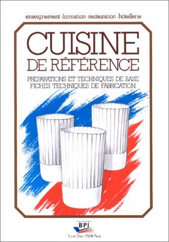 Cuisine De Reference Preparation Et Techniques De Base Fiches