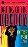 Dating Can Be Deadly, Victoria Pade, 0440226422