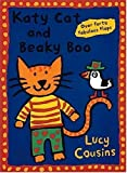Katy Cat and Beaky Boo, Lucy Cousins, 1564028844