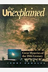 The Unexplained Hardcover