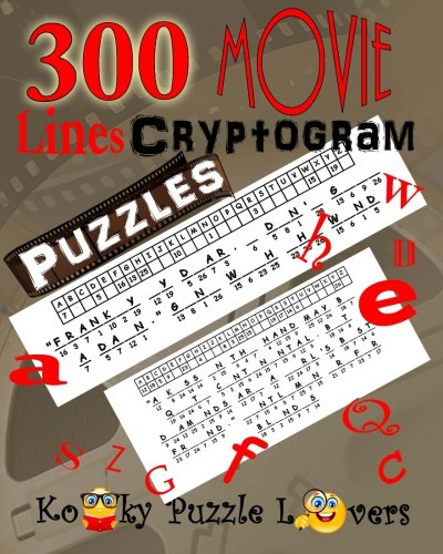 Cryptograms Movie Lines Volume 3 300 Puzzles Kooky Puzzle