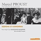Sodome et Gomorrhe | Livre audio Auteur(s) : Marcel Proust Narrateur(s) : Guillaume Guillaume