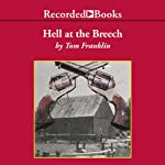 Hell at the Breech | Tom Franklin