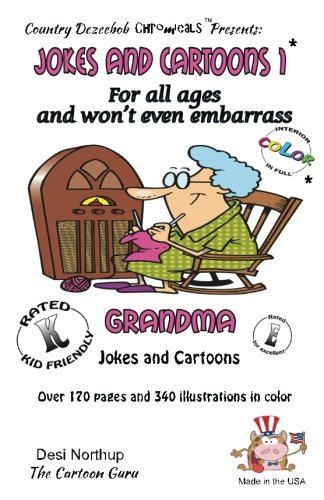 Download Jokes and Cartoons 1 -- for All Ages and won't even embarrass Grandma: in Full COLOR ebook