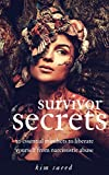 Download 10 Essential Survivor Secrets to Liberate Yourself from Narcissistic Abuse in PDF ePUB Free Online