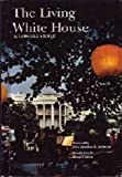 The Living White House, Lonnelle Aikman, 0912308451