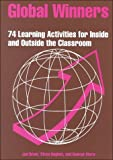 Global Winners : Seventy-Four Learning Activities for Inside and Outside the Classroom, Drum, Jan and Otero, George G., 1877864188
