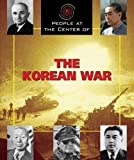 img - for The Korean War (People at the Center of) by Rob Edelman (2005-01-07) book / textbook / text book