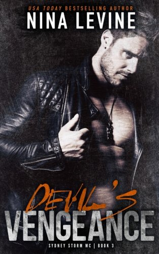Devil's Vengeance (Sydney Storm MC) (Volume 3)