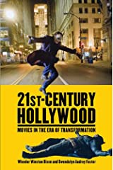21st-Century Hollywood: Movies in the Era of Transformation Paperback
