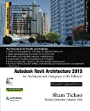 Autodesk Revit Architecture 2015 for Architects and Designers 11th Edition