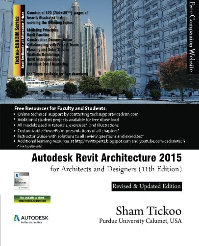 Autodesk Revit Architecture 2015 for Architects and Designers -  Tickoo, 11th Edition, Paperback