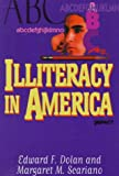 Illiteracy in America, Edward F. Dolan and Margaret M. Scariano, 0531111784