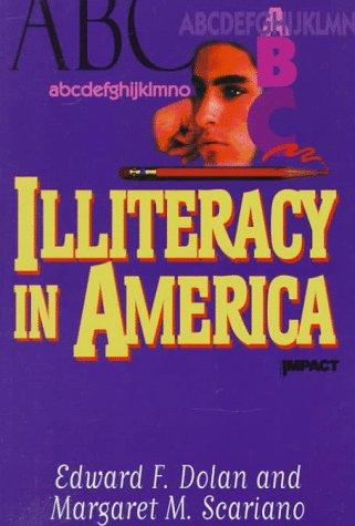 Illiteracy in America (Impact Books)