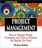 Streetwise Project Management, Michael Dobson, 1580627706