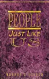 People Just Like Us, Norman G. Wilson, 0898271274