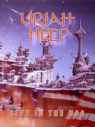 Uriah Heep - Live In The USA
