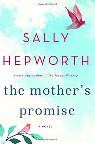 The Mothers Promise A Novel Sally Hepworth  Amazon Com Books