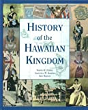 History of the Hawaiian Kingdom, Norris Potter and Lawrence Kasdon, 1573061506