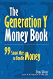The Generation Y Money Book, Donald M. Silver, 0944708641