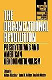 The Organizational Revolution