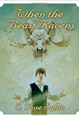 When the Beast Ravens Hardcover