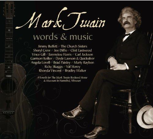 Mark Twain: Words and Music