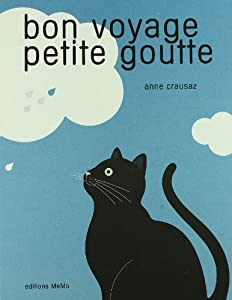 """Afficher """"Bon voyage petite goutte"""""""