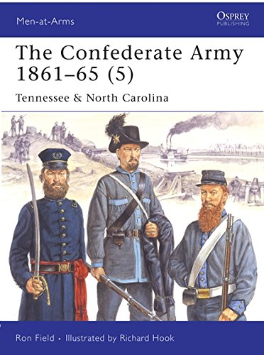 Read Online The Confederate Army 1861-65, Vol. 5: Tennessee & North Carolina (Men-at-Arms) ebook