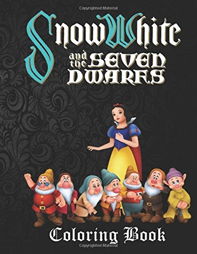 Snow White and the Seven Dwarfs Coloring Book: A lovely A4 45 page coloring book on Snow White and the Seven Dwarfs with great fun scenes to color. Perfect for (Snow White Coloring Book)